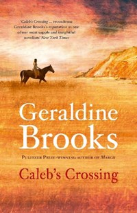 Caleb's Crossing by Geraldine Brooks (9780732289232) - PaperBack - Modern & Contemporary Fiction General Fiction