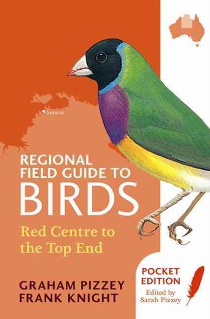 Regional Field Guide to Birds: Red Centre to the Top End