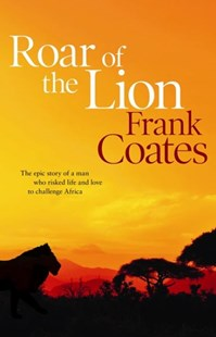 Roar of the Lion by Frank Coates (9780732295561) - PaperBack - Modern & Contemporary Fiction General Fiction