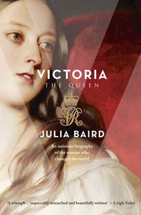 Victoria by Julia Baird (9780732295707) - PaperBack - Biographies General Biographies