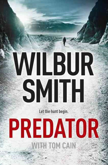 Predator: The third in the thrilling Hector Cross series