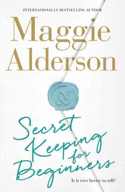 Maggie Alderson Secret Keeping for Beginners
