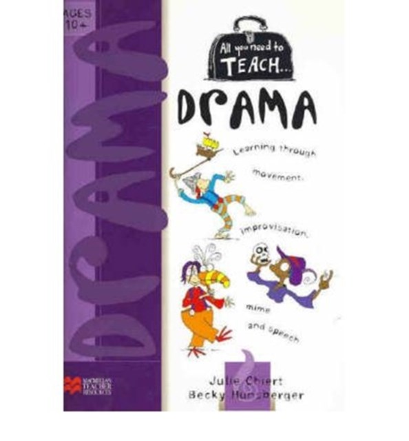 All You Need to Teach Drama 10 Plus