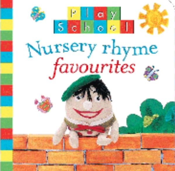 Play School: Nursery Rhyme Favourites