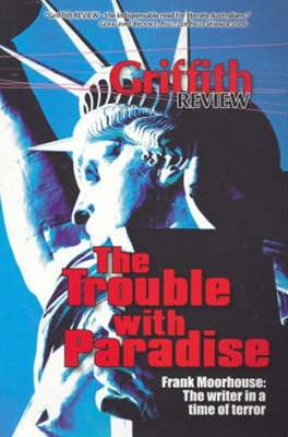 Griffith Review 14: Trouble with Paradise