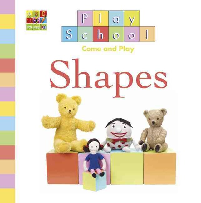 Play School: Shapes