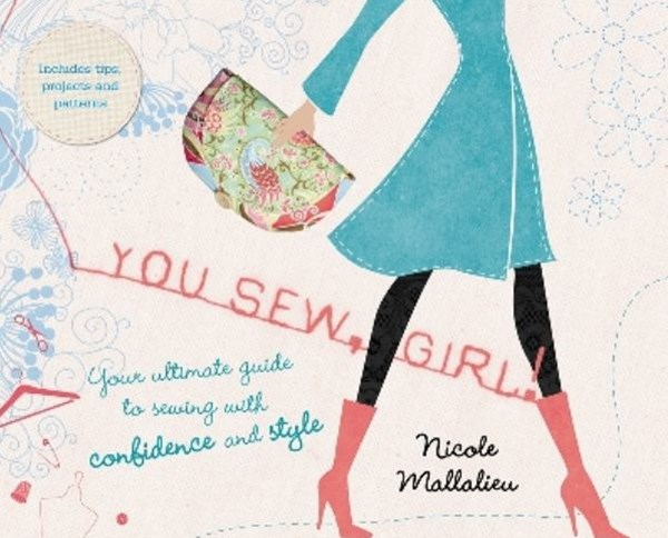 You Sew, Girl! Your Ultimate Guide to Sewing with Confidence and Style