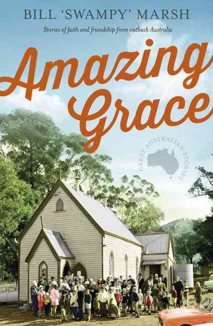 Amazing Grace: Stories of faith and friendship from outback Australia