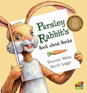 Parsley Rabbit's Book About Books by Frances Watts, David Legge (9780733332906) - PaperBack - Children's Fiction Early Readers (0-4)