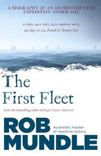 The First Fleet by Rob Mundle (9780733335440) - PaperBack - History Australian