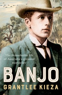 Banjo by Grantlee Kieza (9780733335891) - HardCover - Biographies General Biographies