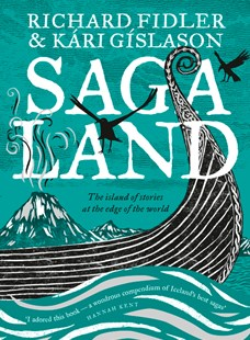 Saga Land by Richard Fidler, Kari Gislason (9780733338236) - HardCover - Modern & Contemporary Fiction General Fiction