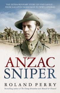 Anzac Sniper by Roland Perry (9780733338458) - PaperBack - Biographies Political
