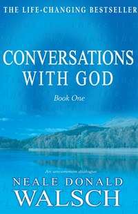 Conversations with God by Neale Donald Walsch (9780733611957) - PaperBack - Self-Help & Motivation