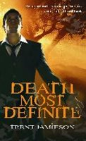 Death Most Definite (Death Works Series Bk1)