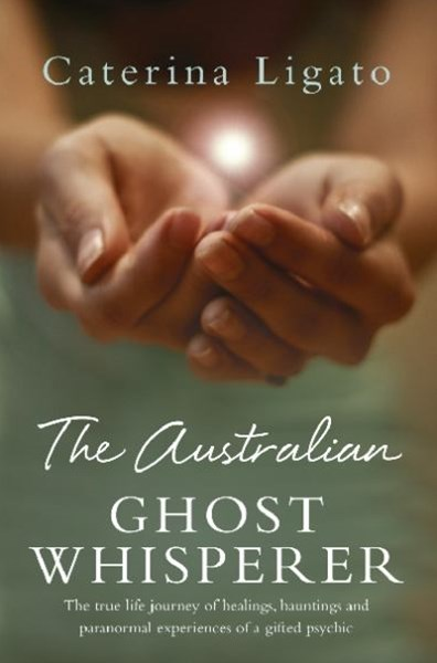 The Australian Ghost Whisperer