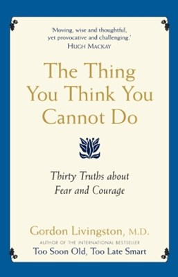 The Thing You Think You Cannot Do
