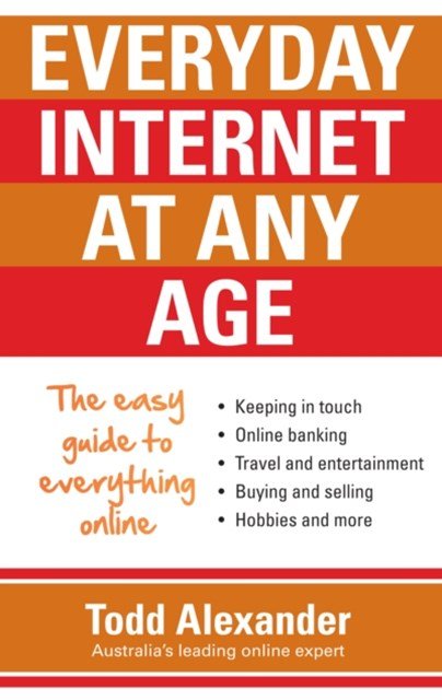 Everyday Internet at Any Age