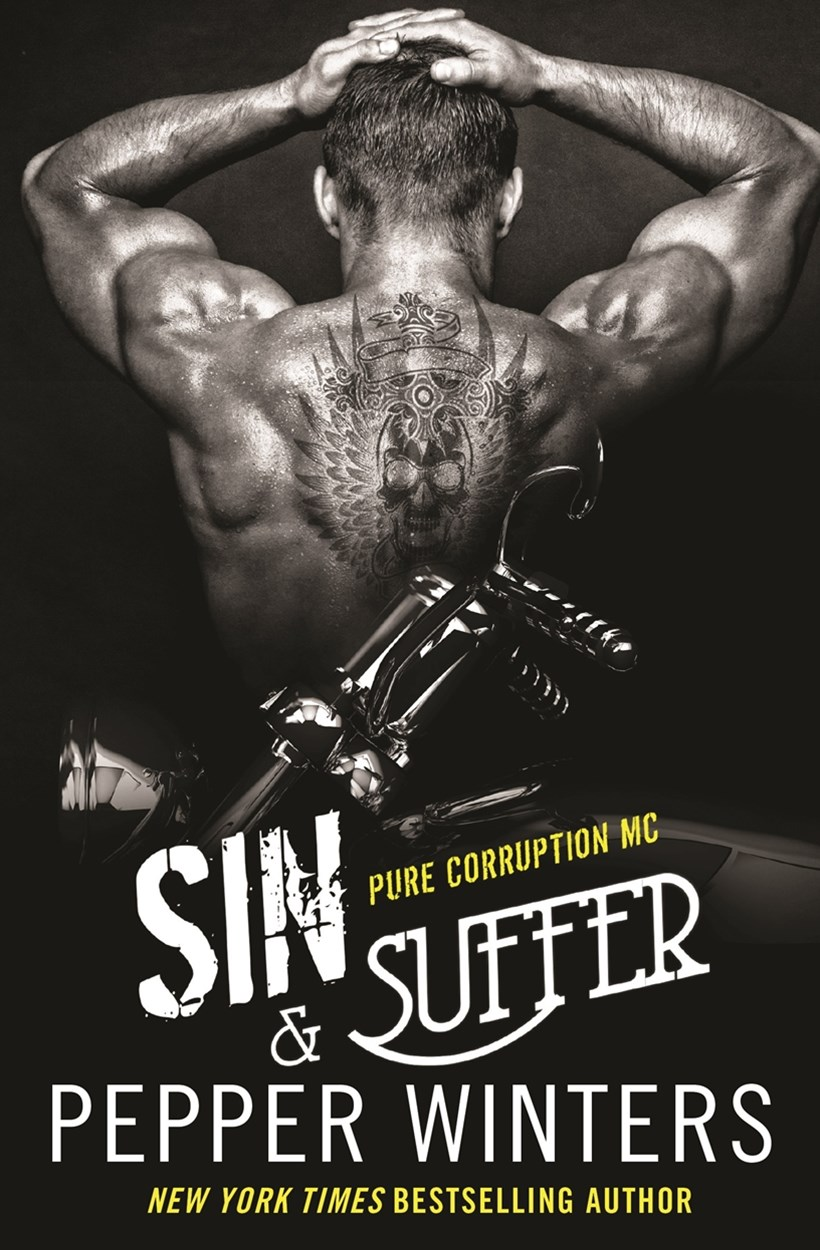 Sin & Suffer (Pure Corruption MC Series Book 2)