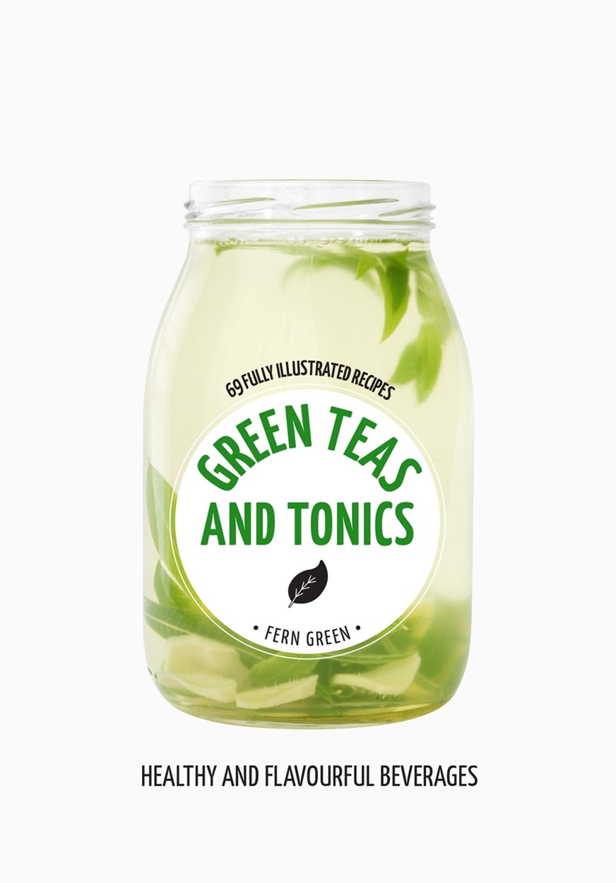 Hachette Healthy Living: Green Teas and Tonics