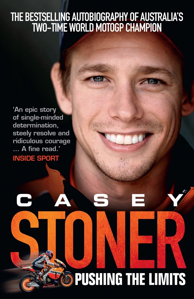 Casey Stoner: Pushing the Limits