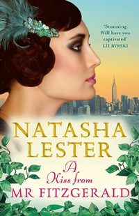 A Kiss from Mr Fitzgerald by Natasha Lester (9780733638008) - PaperBack - Historical fiction
