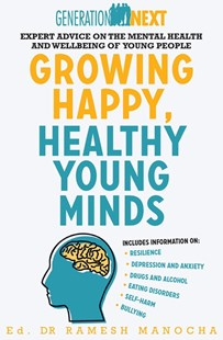 Growing Happy, Healthy Young Minds by Ramesh Manocha (9780733638336) - PaperBack - Family & Relationships Child Rearing