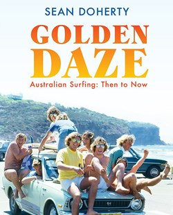 Golden Daze by Sean Doherty (9780733639449) - HardCover - Sport & Leisure Other Sports