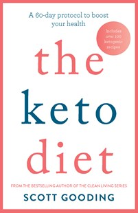 The Keto Diet by Scott Gooding (9780733639791) - PaperBack - Cooking Health & Diet