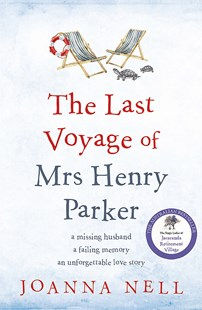The Last Voyage of Mrs Henry Parker by Joanna Nell (9780733640377) - PaperBack - Modern & Contemporary Fiction General Fiction