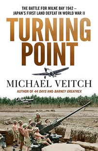 Turning Point by Michael Veitch (9780733640551) - PaperBack - Military