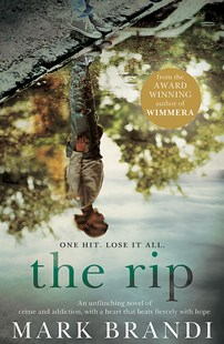 The Rip by Mark Brandi (9780733641121) - PaperBack - Modern & Contemporary Fiction General Fiction