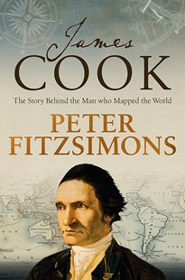 James Cook by Peter FitzSimons (9780733641275) - HardCover - History