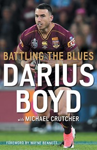 Battling the Blues by Darius Boyd (9780733645723) - PaperBack - Biographies Sports