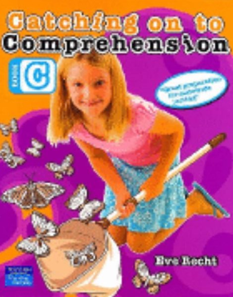 Catching on to Comprehension Book C