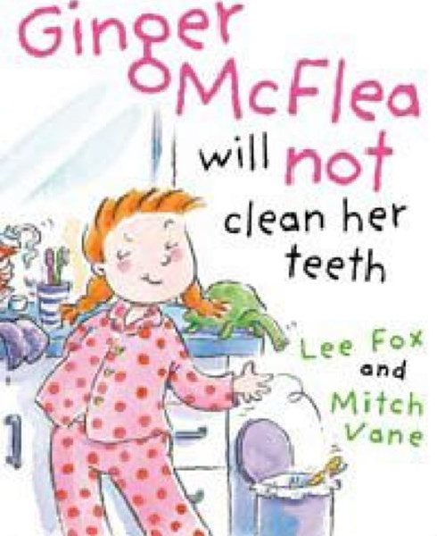 Ginger McFlea Will Not Clean Her Teeth