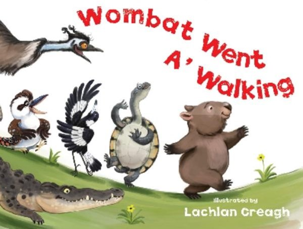 Wombat Went A' Walking