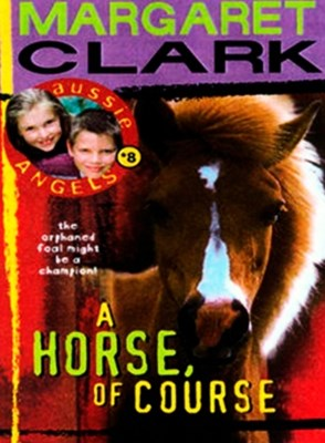 (ebook) Aussie Angels 8: A Horse of Course