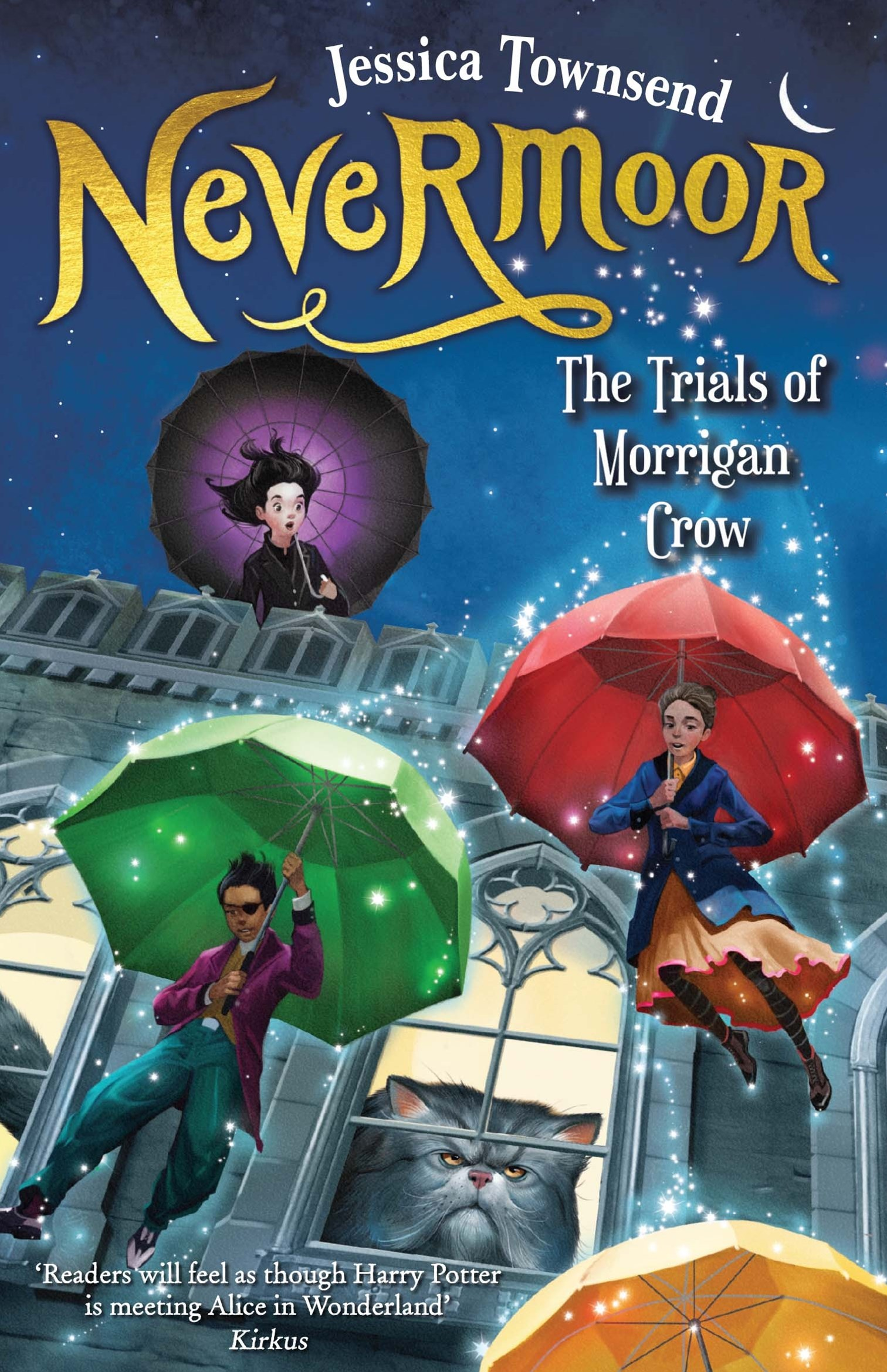 The Trials of Morrigan Crow (Nevermoor Book 1)