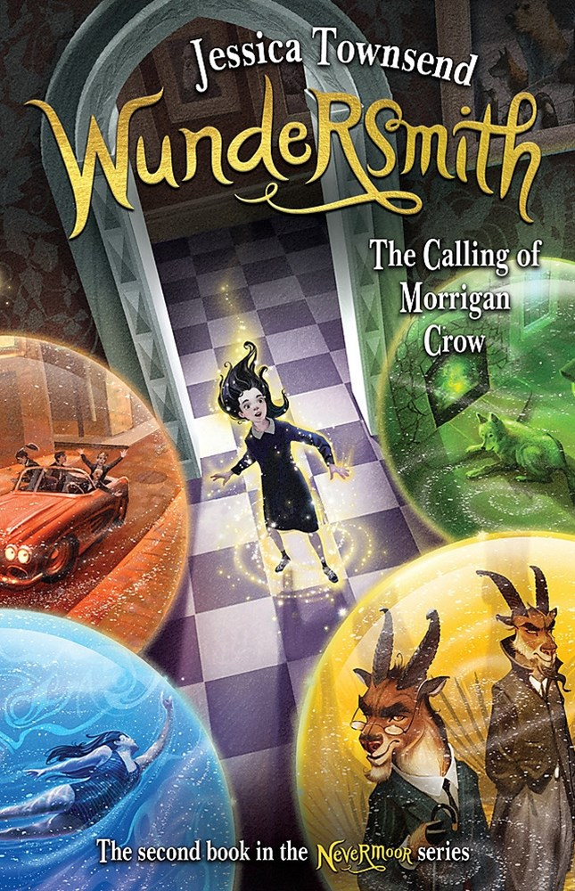 Wundersmith: The Calling of Morrigan Crow (Book 2, Nevermoor)