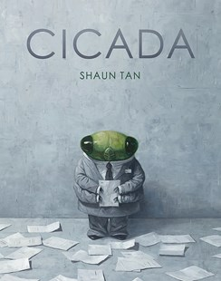 Cicada by Shaun Tan (9780734418630) - HardCover - Children's Fiction Intermediate (5-7)