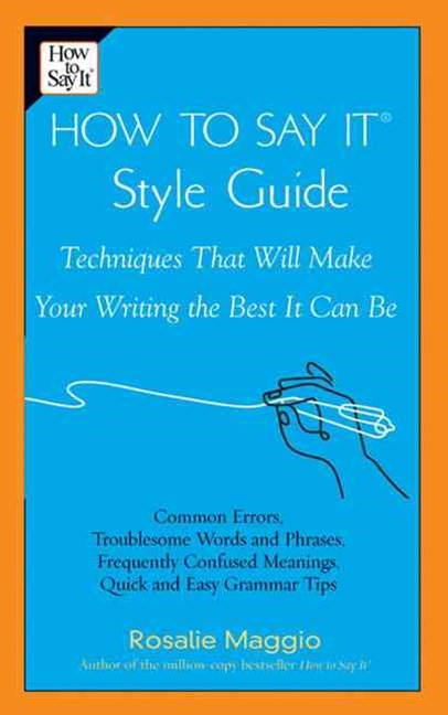 How to Say It Style Guide