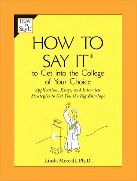 How to Say It to Get into the College of Your Choice