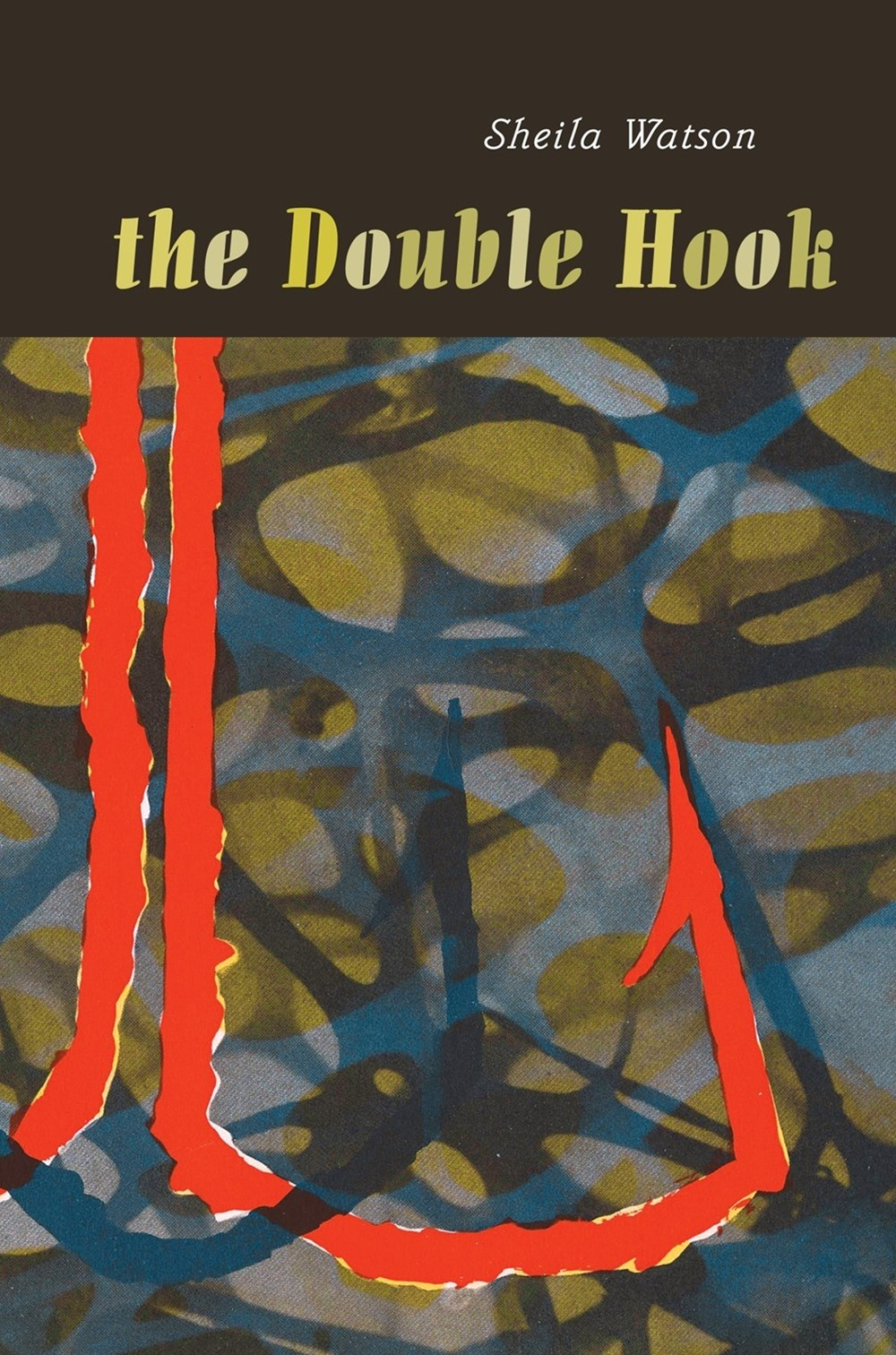 The Double Hook: Penguin Modern Classics Edition