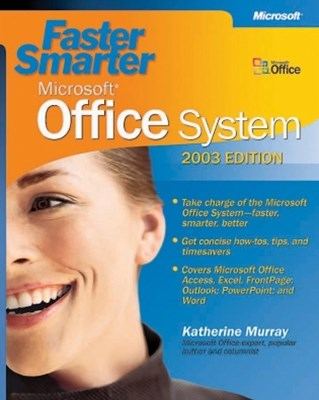 (ebook) Faster Smarter Microsoft® Office System -- 2003 Edition