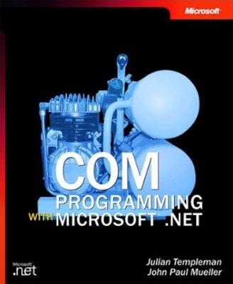 COM Programming with Microsoft-« .NET