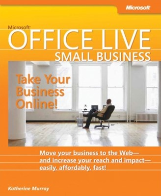 (ebook) Microsoft® Office Live Small Business: Take Your Business Online
