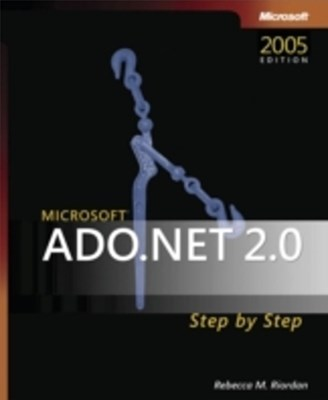 Microsoft(R) ADO.NET 2.0 Step by Step