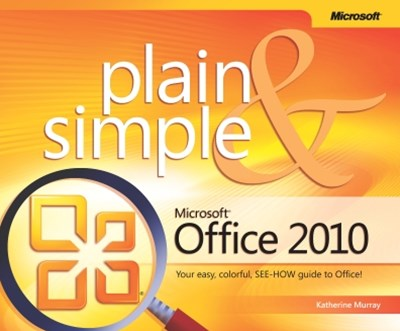 Microsoft-« Office 2010 Plain & Simple