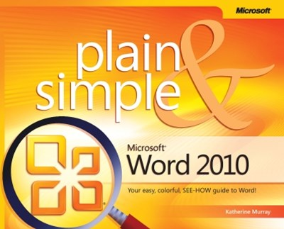 Microsoft-« Word 2010 Plain & Simple
